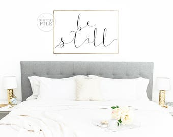 BE STILL - Bedroom Decor by Dear Lily Mae - You Print Printable Wall Art (5) Jpegs, Bedroom Sign, Inspirational Decor, Religious Decor, Dorm