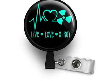 Live-Love-X-ray Radiology Retractable ID Badge Reel