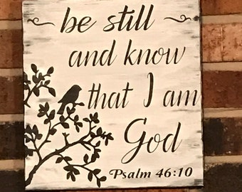 Be still and know that I am God wood sign