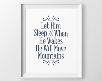 Let Him Sleep Baby Boy Nursery Navy Blue Wall Art Boy Nursery Quotes Boy Nursery Decor Baby Shower Gift for Newborn Boy Gift Move Mountains