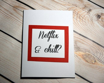 Netflix and chill? Funny/rude/adult/humour/anniversary/valentine/greeting card/blank