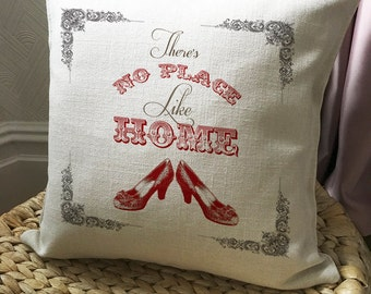 WIZARD OF OZ Cushion Cover Pillow Cover - Dorothy - Theres no place like home Ruby Slippers - 40cm 16 inch
