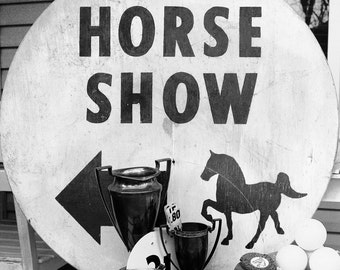 Vintage Horse Show Sign, Vintage Horse Sign, Large Barn Sign, Farmhouse Decor, Fixer Upper Decor, Barn Decor, Vintage Equestrian
