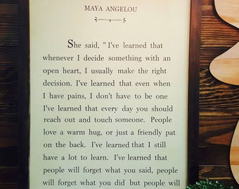 MAYA ANGELOU QUOTE. Painted Fir Sign
