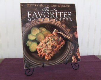 Better Homes and Gardens Family Favorites Made Lighter, Vintage Cookbook, 1992