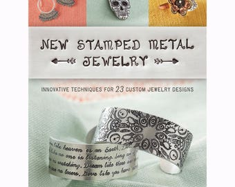 New Stamped Metal Jewelry by Lisa Niven Kelly and Taryn McCabe - DIY Jewelry Projects, Jewelry Making Tools & Supplies Beaducation (BK014)