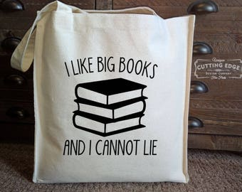 I Like Big Books and I Cannot Lie Cotton Canvas Book Bag | Market Tote Bag | Book Tote | Book Bag | Book Lover Gift | Teacher Gift | Reading