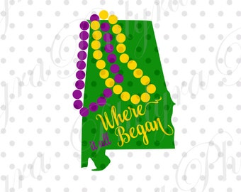 Alabama Mardi Gras, Alabama Mardi Gras Where it all Began Svg, Christmas Svg, Digital Cutting File, PDF,PNG