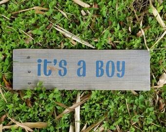 Its a boy wodden sign