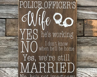 "Police Officer's Wife, Air Force Wife, Army Wife,  Fireman's Wife, Navy Wife, Coast Guard Wife, Marine Wife, Wooden Sign (16"" x 11.25"")"