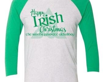 Happy Irish Christmas favorite alcholiday funny- st patricks day baseball tee - paddys day shirt
