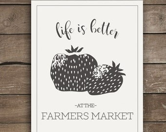 Life is Better at the Farmers Market, Wall Print, Farmhouse Style