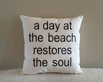 Beach Life Pillow | Beach Decor | Costal Decor | A day at the beach restores the soul | Beach lover gift |
