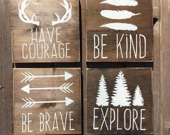 Woodland nursery | rustic nursery decor | have courage | be kind | be brave | explore | country | childrens room decor | wooden signs | sign