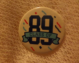 Vintage Class of 89 buttons or pins
