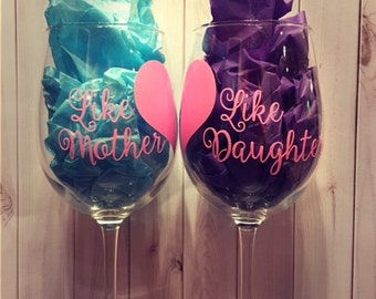 Like Mother Like Daughter Wine Glass | Set of 2 | Stemmed Stemless | Birthday Christmas Mother's Day Gift | Mother Daughter Wine Glass