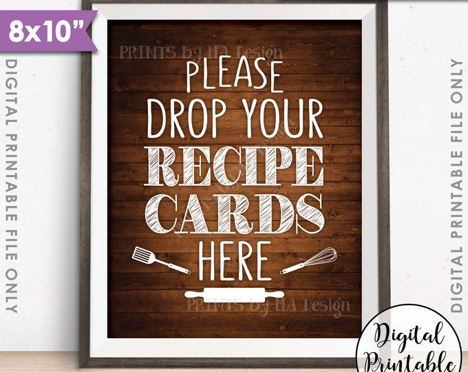 """Drop your Recipe Card Here Sign, Recipe Card Drop-off, Bridal Shower, Wedding Shower, 8x10"""" Chalkboard Style Printable Instant Download Sign"""