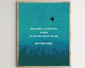Matthew 28:20 verse, biblical verse print, scripture art, biblical typography, bible verse printable,inspirational verse, words of God art