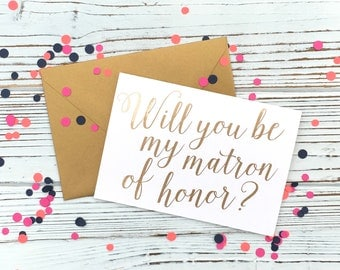 Will You Be My Matron of Honor? [Gold Foil Card]