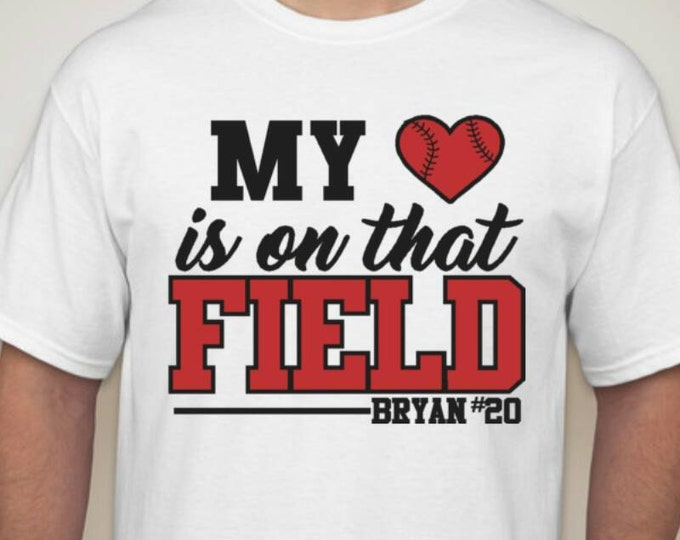 My heart is on that field shirt