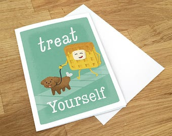 Treat Yourself Greeting Card, Chicken and Waffle Card, Funny Card, Congrats Card, Birthday Card, Congratulations Card, Blank Card