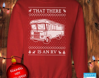 Ugly Christmas Sweater- That there is an RV - Christmas Vacation Cousin Eddie Sweatshirt-C-12