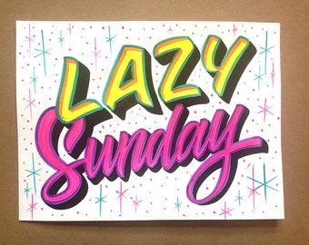 LAZY SUNDAY - sign painting, hand lettering