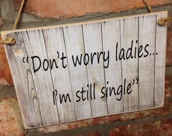 WEDDING - Ref:0001 Don't worry ladies I'm still single