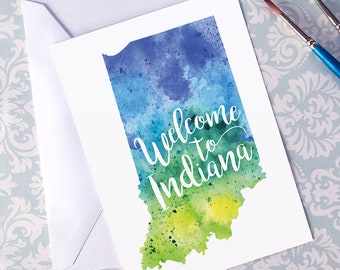 Indiana Watercolor Map Greeting Card, Welcome to Indiana Hand Lettered Text, Gift or Postcard, Giclée Print, Map Art, Choose from 5 Colors