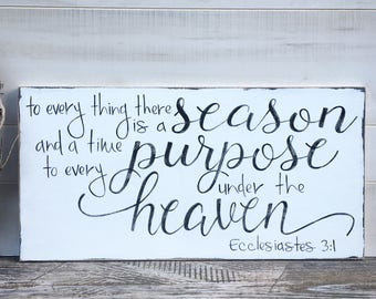 To every time there is a season, hand painted wooden sign, wood sign home decor, bible verse, scripture quote, love quote, Ecclesiatstes3