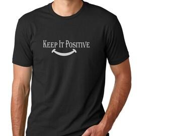 Keep It Positive Tees