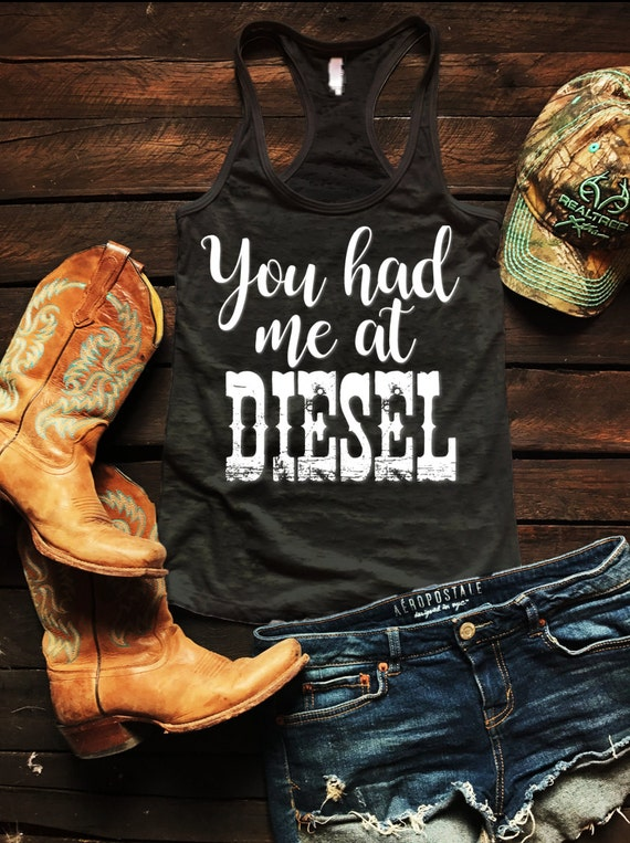 You Had Me At Diesel Burnout Tank Country Tank Top, Spring Break Tank Top, Southern Tank Top, Concert Tank Top, Drinking Shirt
