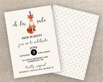 Adult Birthday Invitation - Digital Invitation - For Fox Sake Invitation - Surprise Party Invitation - Milestone Birthday Invitation