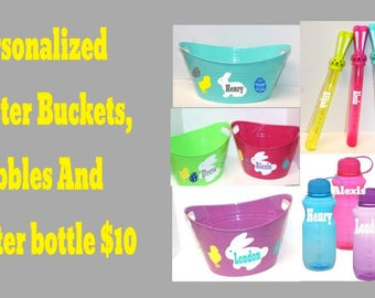 Personalized Easter bucket, water bottle and bubbles