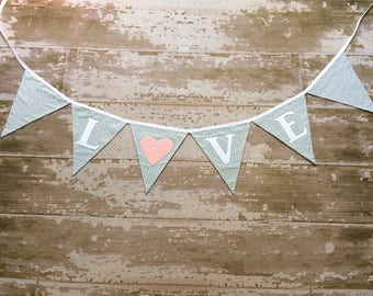Love Banner, Pink and Gray Banner, Gray and pink wedding decor, Love Wedding Decor, Wedding photo prop, Shabby Chic wedding, Nessa Foye