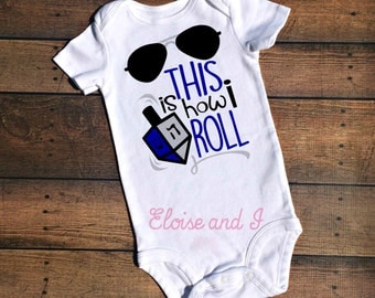 baby's first hanukkah outfit, first chanukah, jewish baby clothes, this is how i roll, hanukkah shirt, hannukkah baby outfit, holiday baby