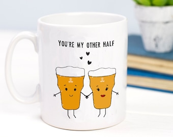 Beer Mug, Gift for Boyfriend, Mug, Other Half, Gift for Him, Beer Humour, Funny Mug, Gift for Husband, Valentines Gift, Best Friend Gift
