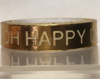 OH HAPPY gold washi tape