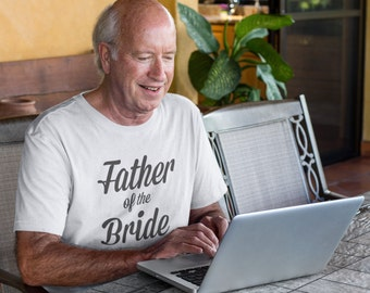 Father-of-the-Bride Shirt, Father-of-the-Groom Shirt, Father of the Bride T-Shirt Top, Father of the Groom T-Shirt, Father of the Bride Gift