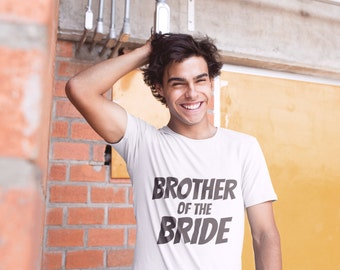 Brother-of-the-Bride Shirt, Brother-of-the-Groom Shirt, Brother of the Bride T-Shirt Top, Brother of the Groom, Brother of the Groom Gift