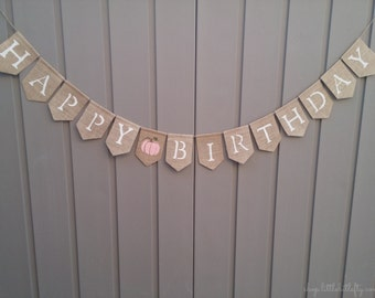 Pumpkin Happy Birthday Banner, Happy Birthday Bunting Garland, Happy Birthday Sign, Burlap Banner,  Birthday Party Decor,  Girl 1st Birthday