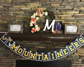 "West Virginia ""Lets go Mountaineers"" Banner WVU Morgantown WV Tailgate banner Cookout Decoration WVU Party Banner"