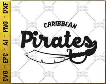 Caribbean Pirates SVG Pirates svg Pirate sword svg cut cuttable cutting files Cricut Silhouette Instant Download vector SVG png eps dxf