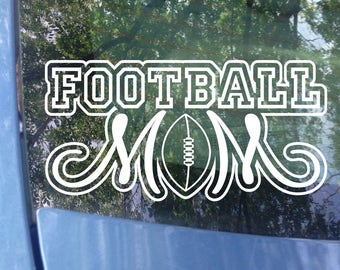 Football Mom Decal | Sports Mom | Football Decal | Football Mom Window Decal | Football Mom | Sports Mom Decal | Mom Gift | Bumper Sticker