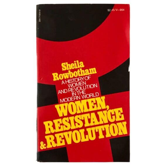 Women, Resistance & Revolution, 1974.