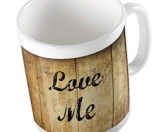 LOVE ME rustic mug