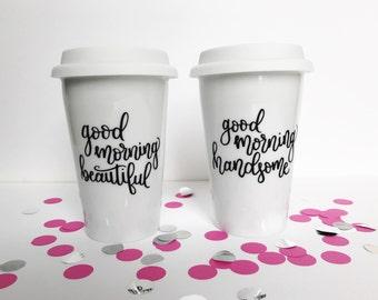 Good Morning Beautiful & Good Morning Handsome Travel Tumbler - Travel Mug