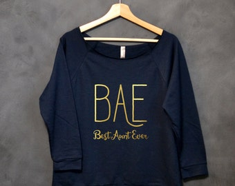 BAE Best Aunt Ever Shirt, New Aunt Gift, Proud Aunt, Best Auntie Ever Shirt, Best Aunt Shirt, Christmas Gift for Aunt, Aunt Birthday Gift