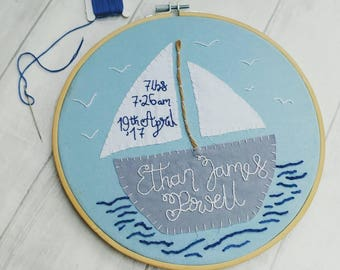 Personalised birth announcement, nursery embroidery hoop, modern embroidery, wall art, ooak, sail boat, christening, baptism gift, new baby