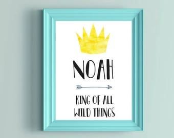 King of All Wild Things, Custom Name Print, Nursery Decor, Nursery Wall Art, Crown Print, Baby Shower Gift, All The Wild Things, Watercolor